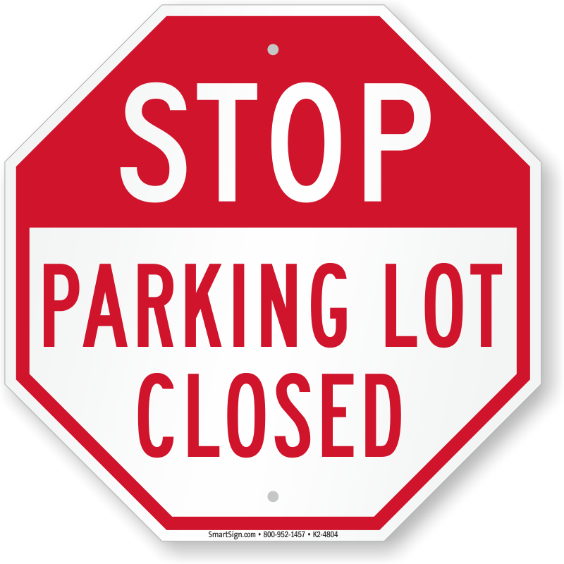 Back Parking Lot Closed