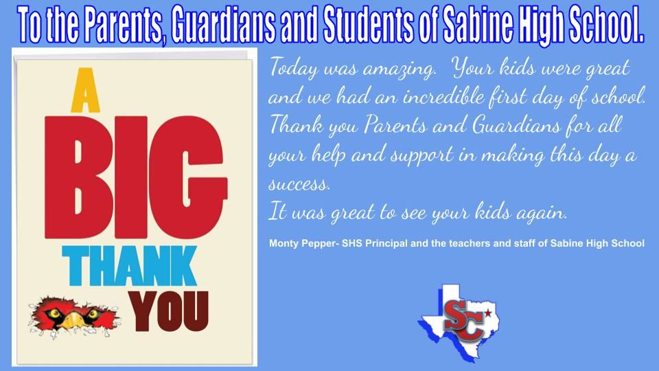 To the Parents, Guardians and Students of Sabine High School.